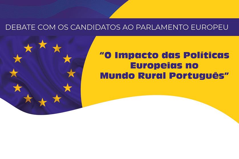 CAP promove debate com os Candidatos ao Parlamento Europeu